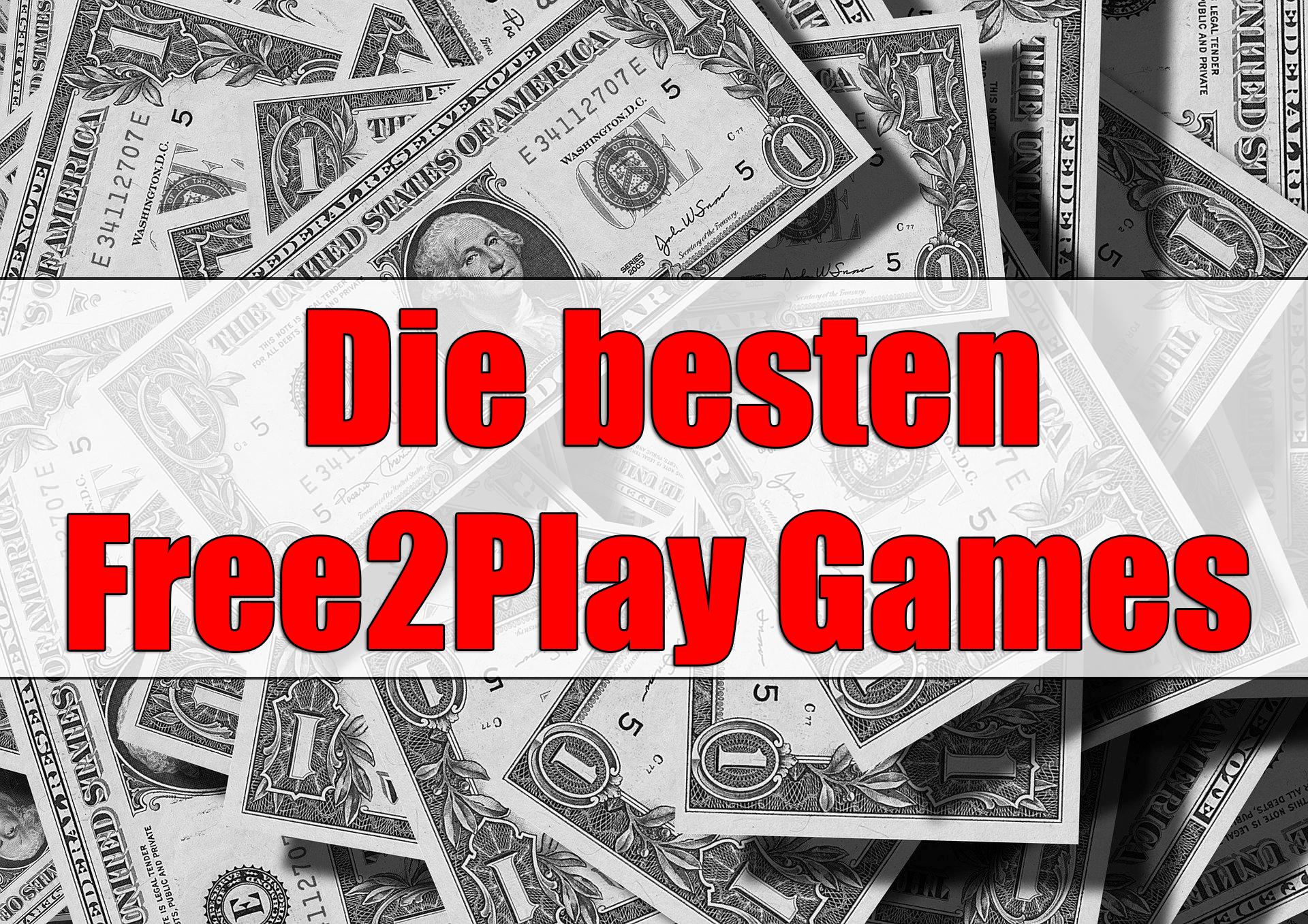 Die aktuell besten Free2Play Spiele